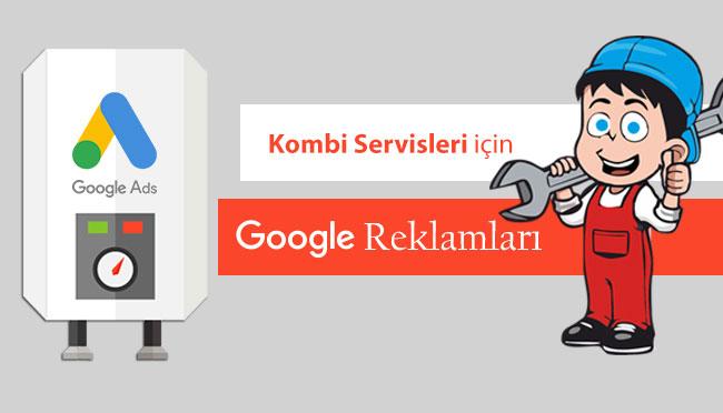 Kombi Servisleri için Google Ads Reklamları