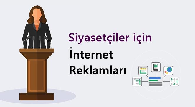 Siyasetçiler İçin İnternet Reklamları