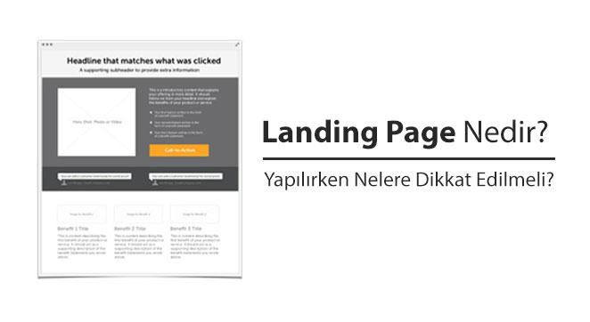 Landing Page Nedir? Yapılırken Nelere Dikkat Edilmeli?
