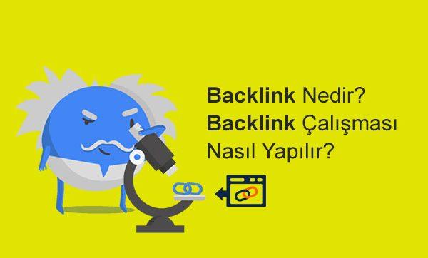 Backlink Nedir? Backlink Çalışması Nasıl Yapılır?
