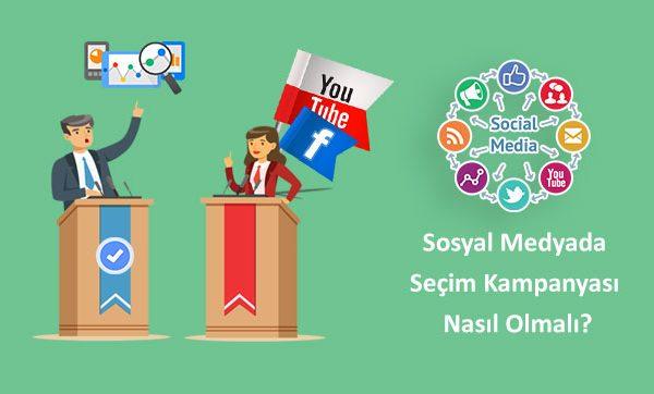 Sosyal Medyada Seçim Kampanyası Nasıl Olmalı?