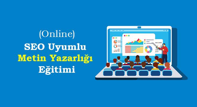 SEO Uyumlu Metin Yazarlığı Eğitimi (Online)