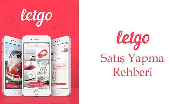 Letgo'da Satış Yapma Rehberi
