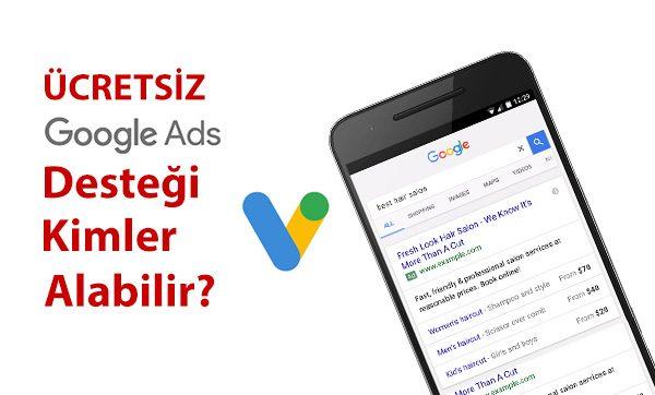 Kimler Ücretsiz Google Reklam Desteği Alabilir?
