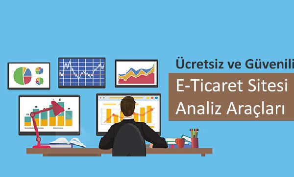Ücretsiz ve Güvenilir E-Ticaret Sitesi Analiz Araçları